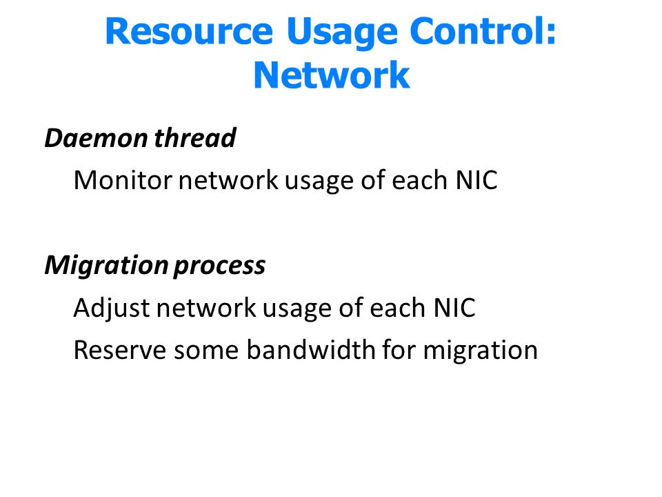 Resource Usage Control: Network