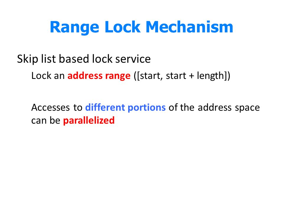 Range Lock Mechanism Skip list based lock service