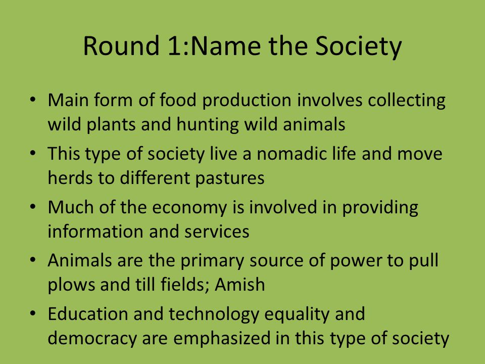 Round 1:Name the Society