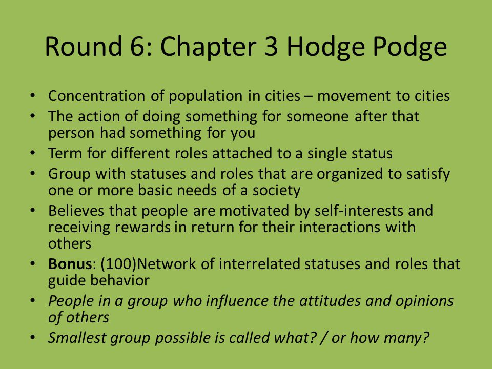Round 6: Chapter 3 Hodge Podge
