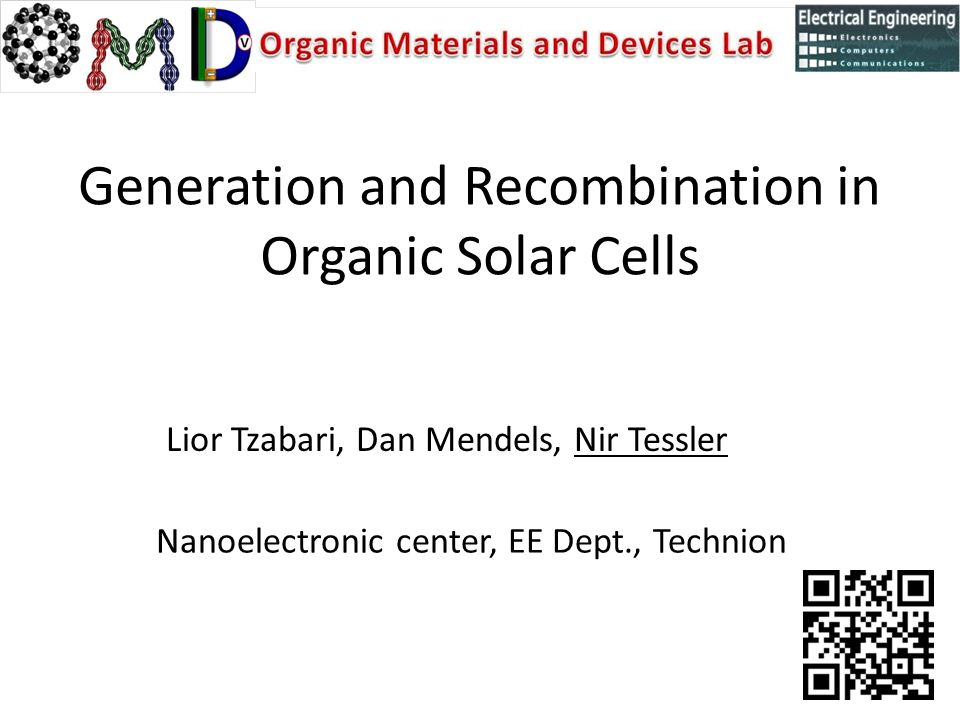 Generation and Recombination in Organic Solar Cells