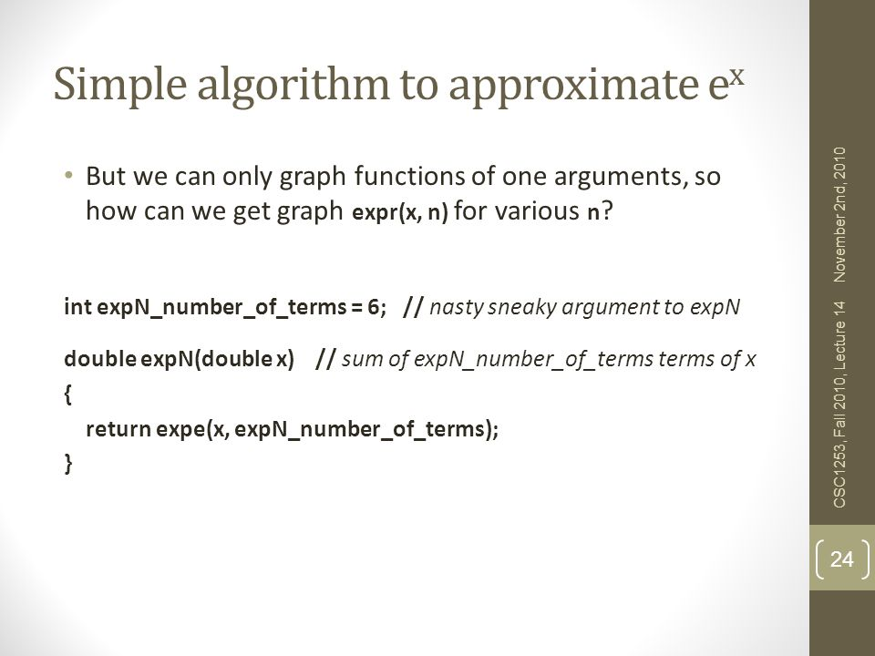 Simple algorithm to approximate ex