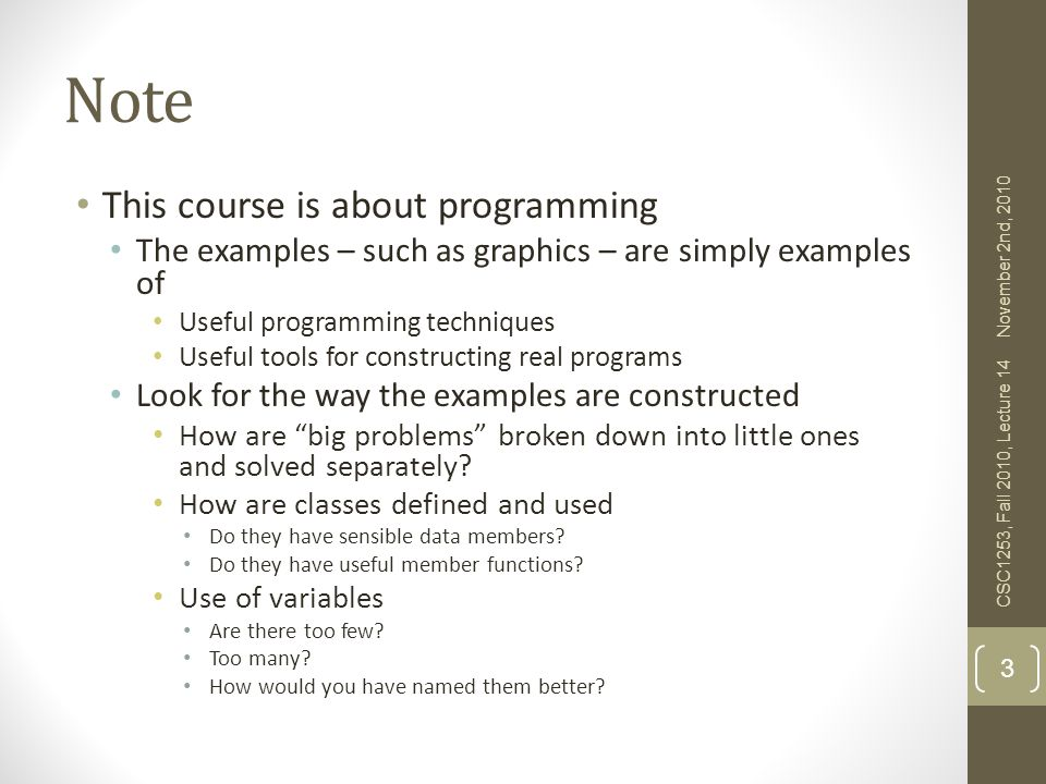 Note This course is about programming