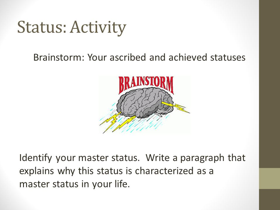Status: Activity Brainstorm: Your ascribed and achieved statuses