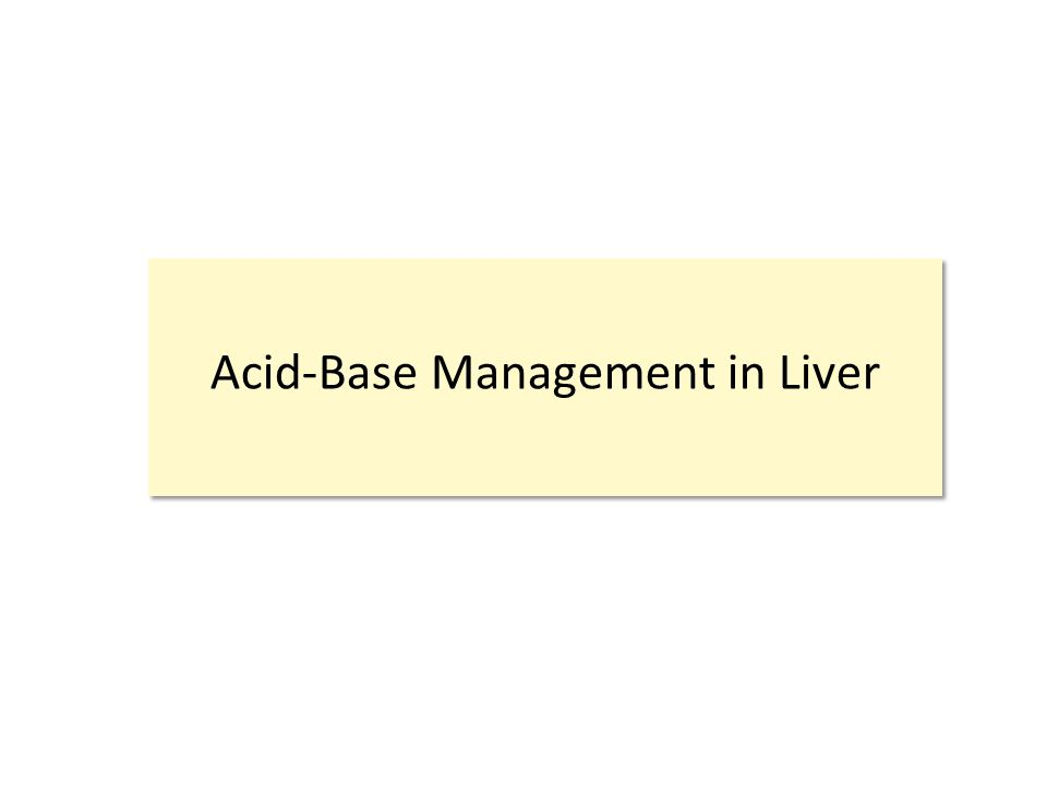 Acid-Base Management in Liver
