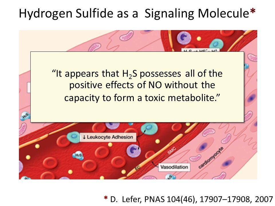 Hydrogen Sulfide as a Signaling Molecule*