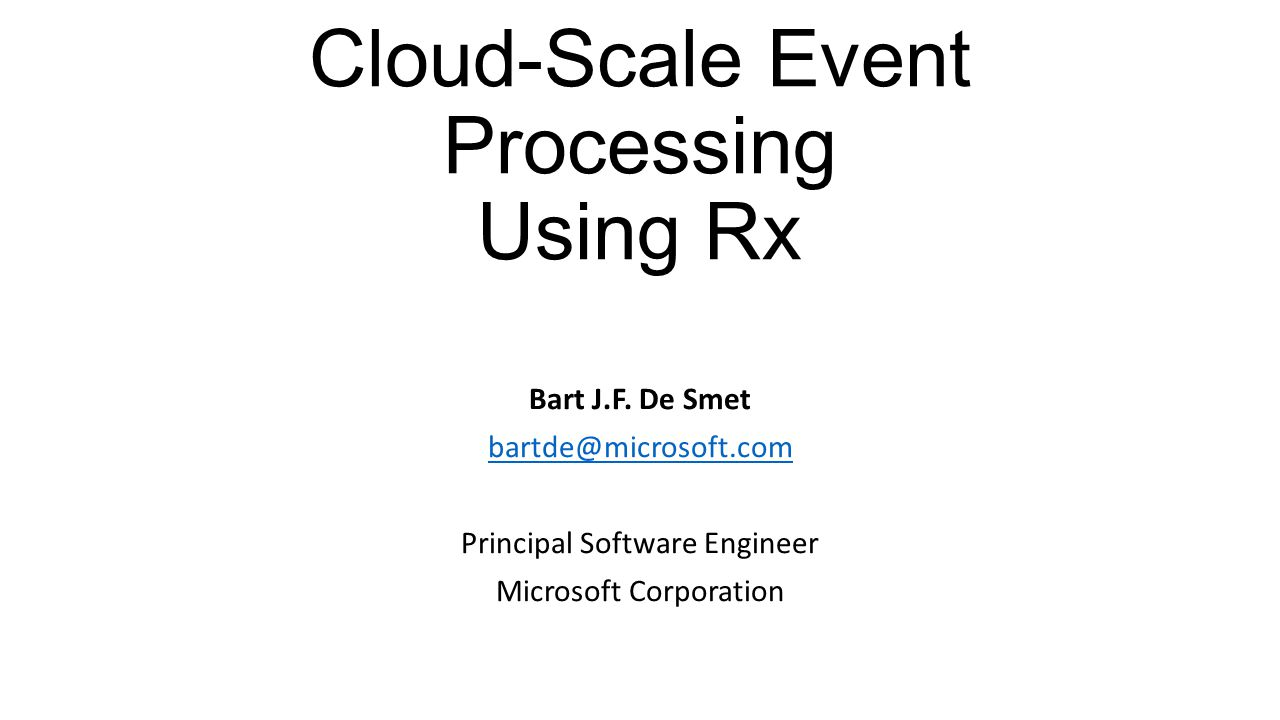 Cloud-Scale Event Processing Using Rx