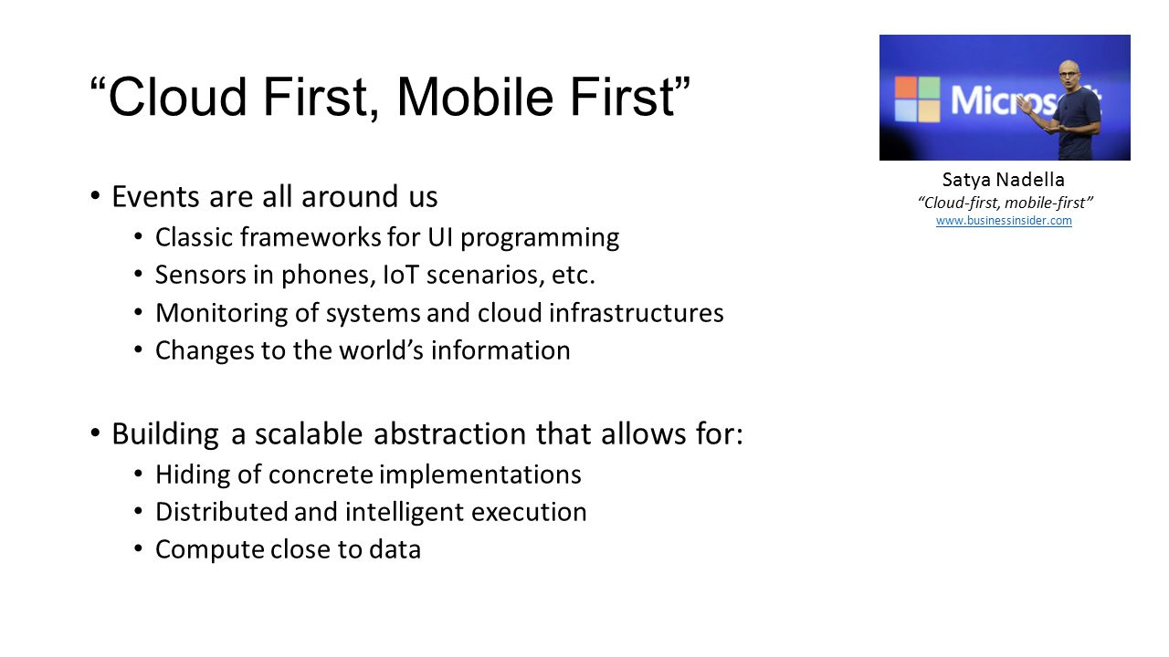Cloud First, Mobile First