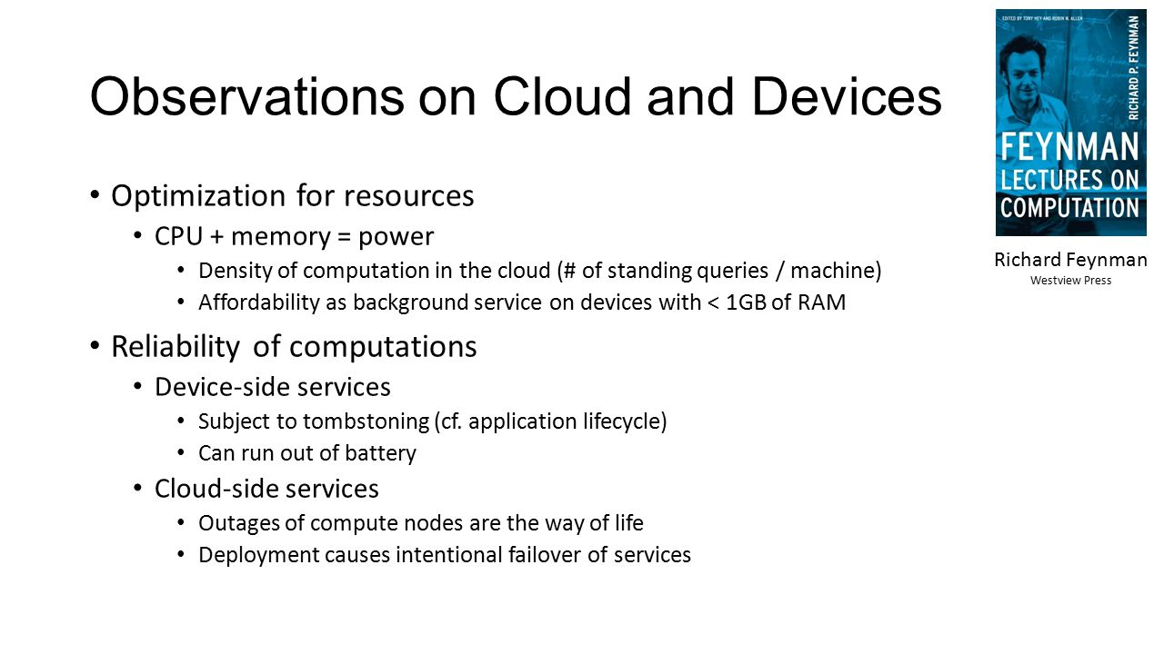 Observations on Cloud and Devices