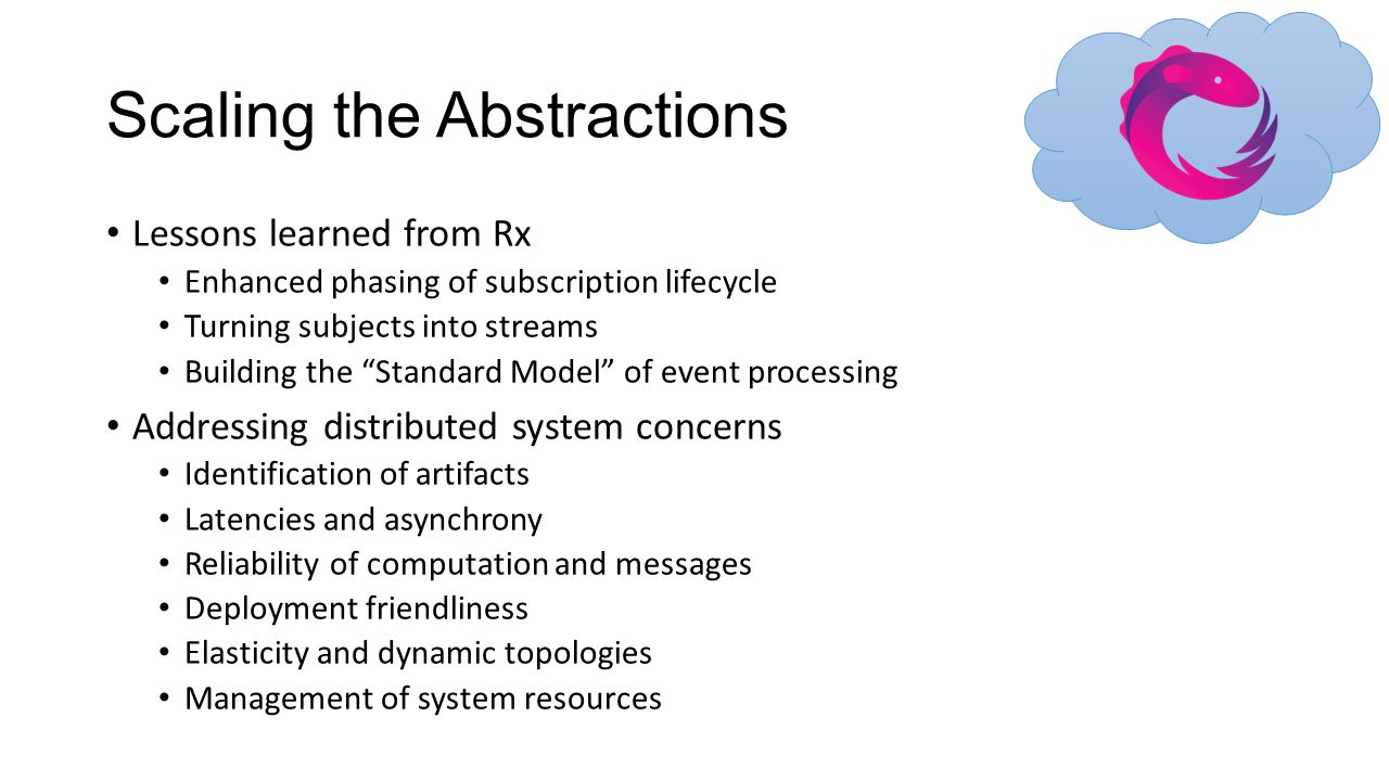 Scaling the Abstractions