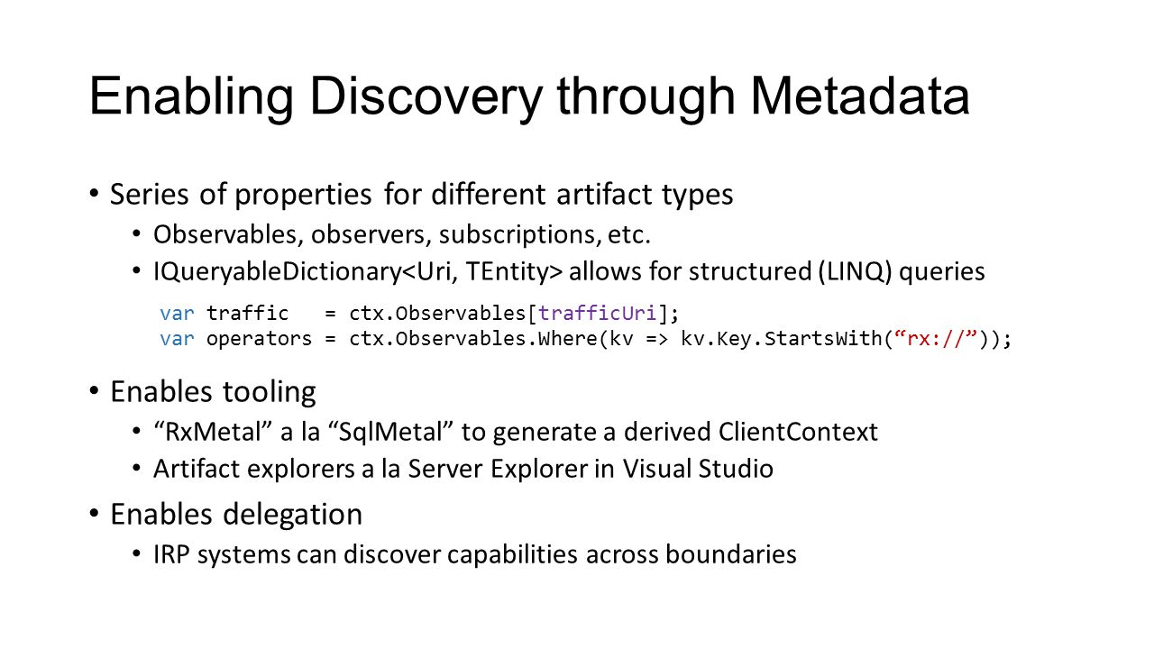Enabling Discovery through Metadata