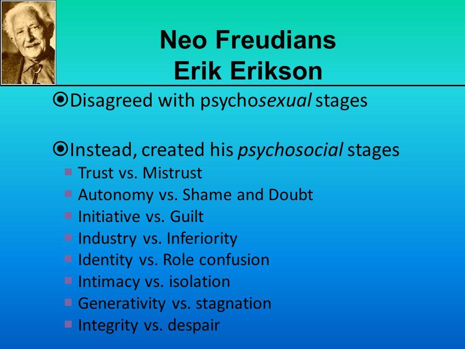 Neo Freudians Erik Erikson