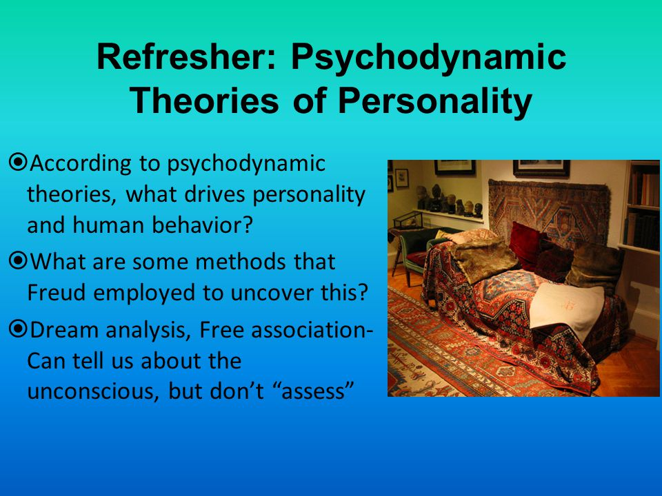 Refresher: Psychodynamic Theories of Personality
