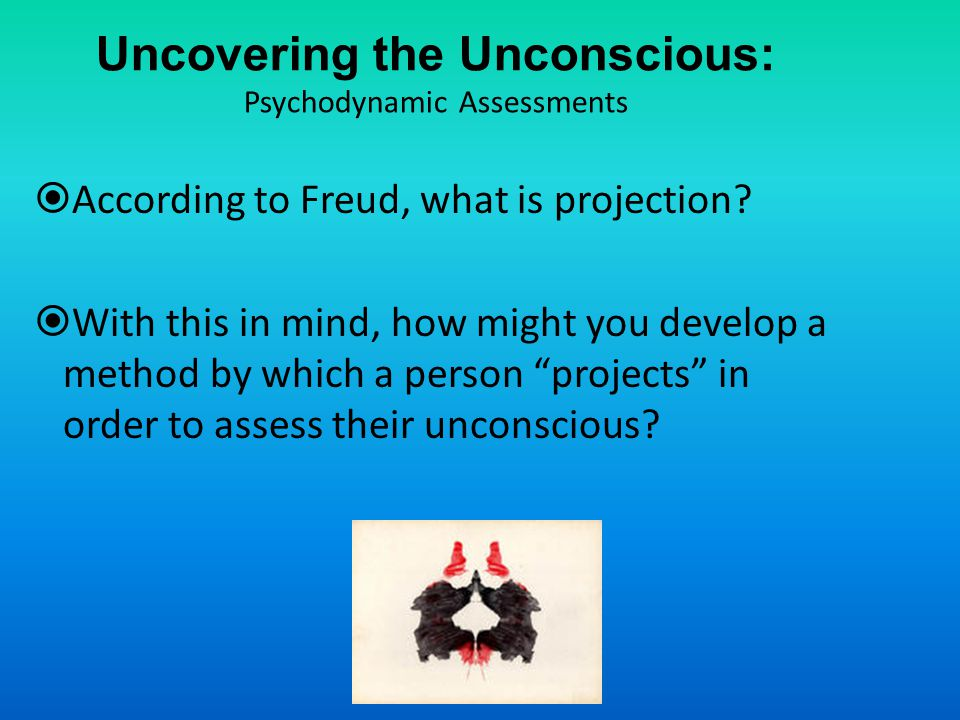 Uncovering the Unconscious: Psychodynamic Assessments