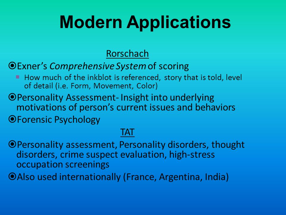 Modern Applications Rorschach Exner's Comprehensive System of scoring