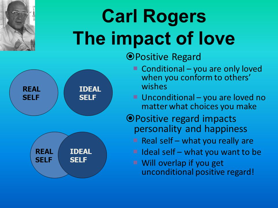 Carl Rogers The impact of love