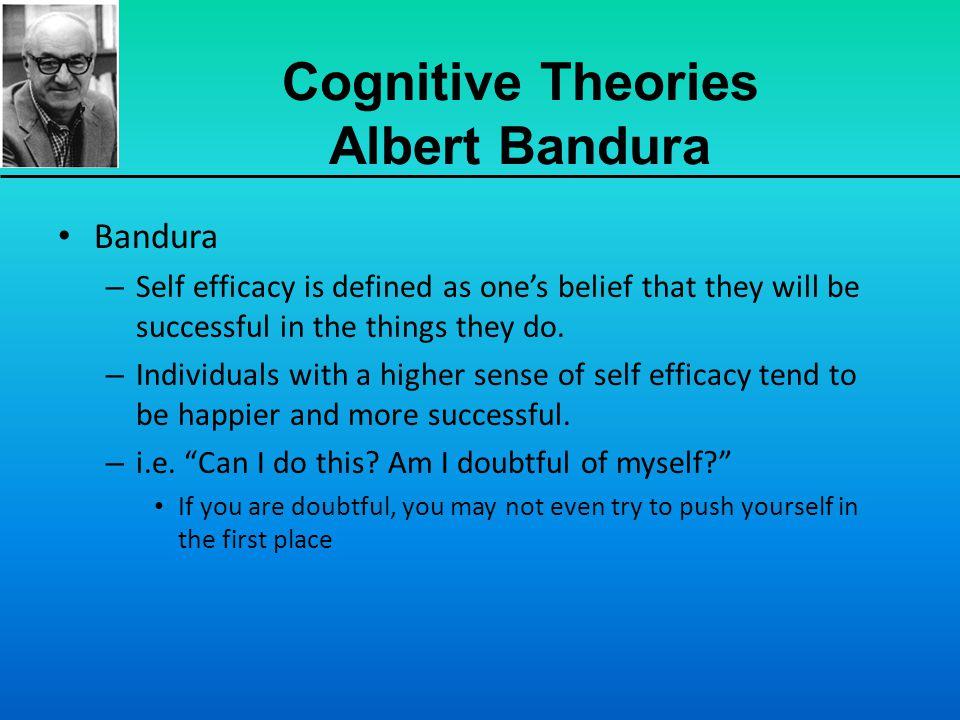 Cognitive Theories Albert Bandura