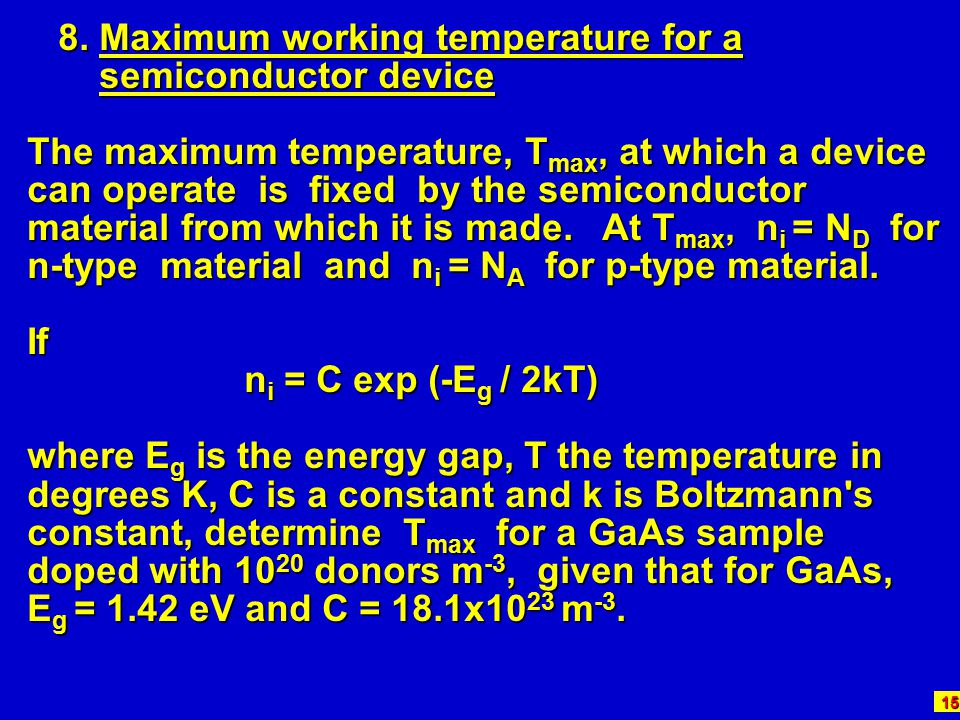 8. Maximum working temperature for a