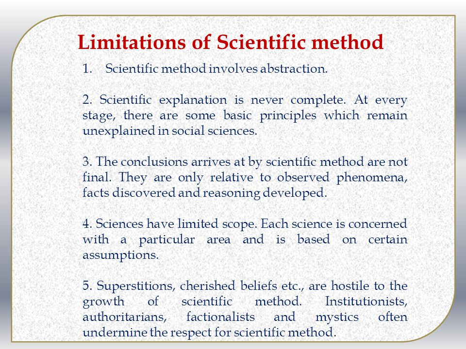 scientific method and human development The scientific method - the scientific method is the standardized procedure that scientists are supposed to follow when conducting experiments, in order to try to construct a reliable, consistent, and non-arbitrary representation of our surroundings.