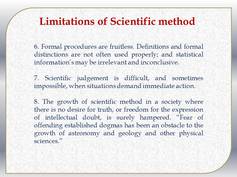 Limitations of Scientific method