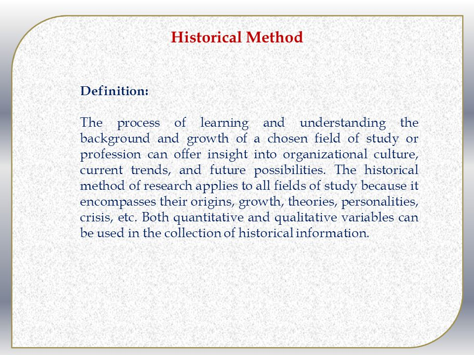 Historical Method Definition: