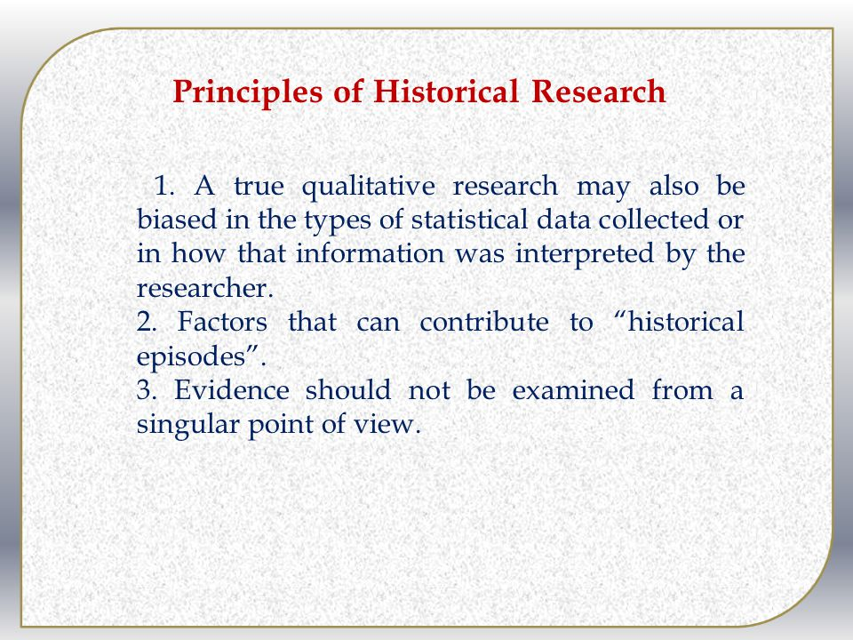 Principles of Historical Research
