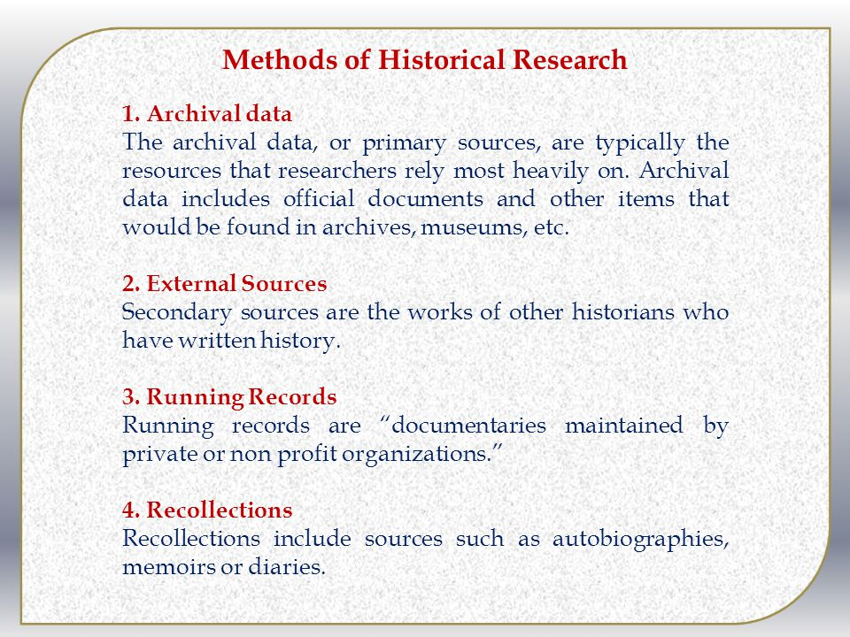 Methods of Historical Research