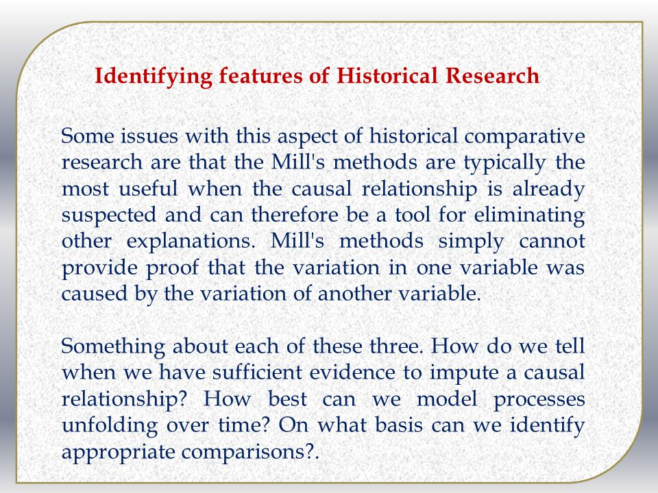 Identifying features of Historical Research
