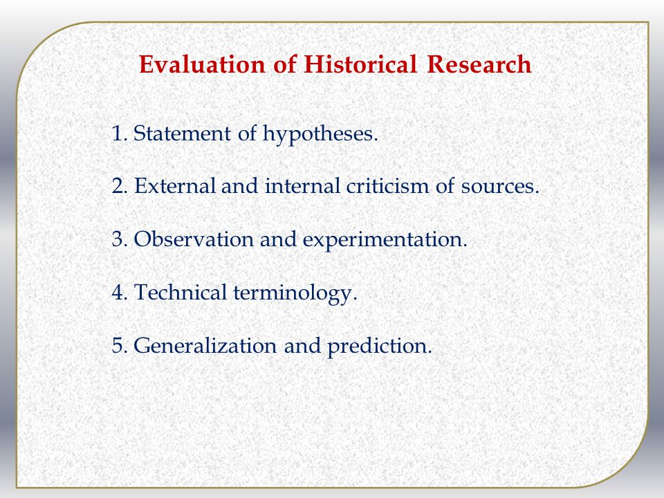 Evaluation of Historical Research