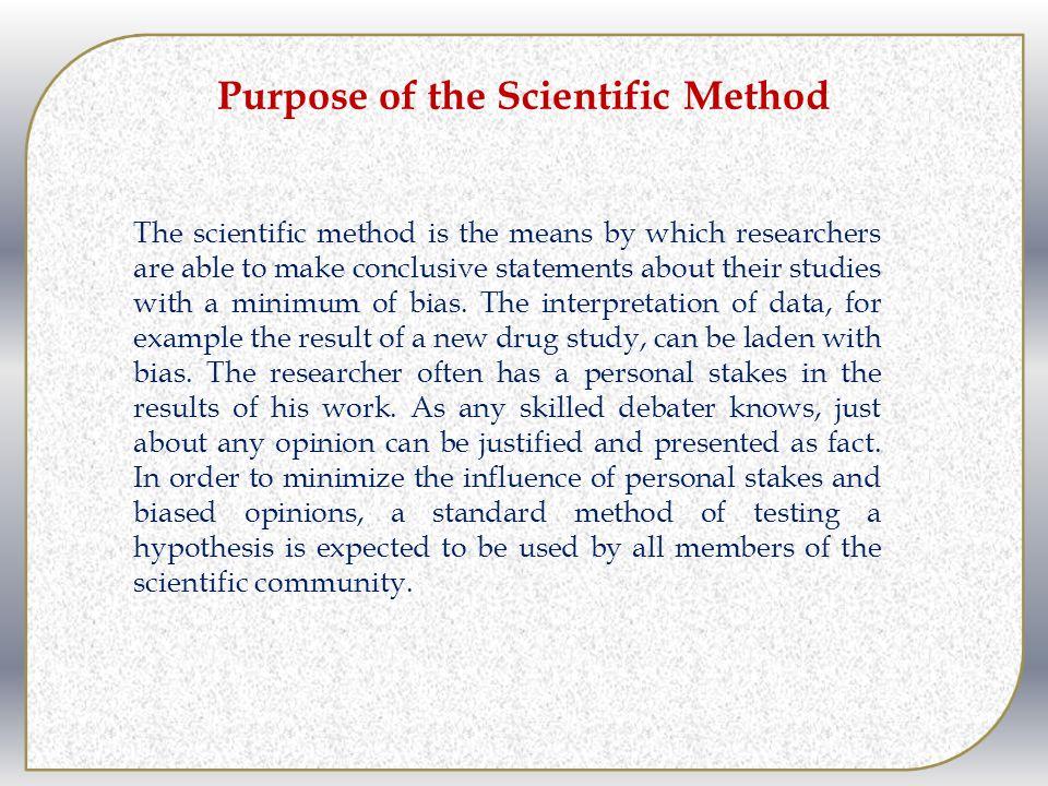 Purpose of the Scientific Method