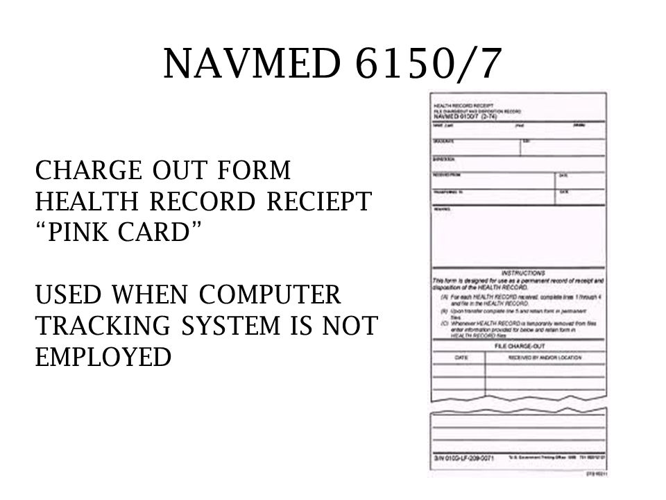 NAVMED 6150/7 CHARGE OUT FORM HEALTH RECORD RECIEPT PINK CARD