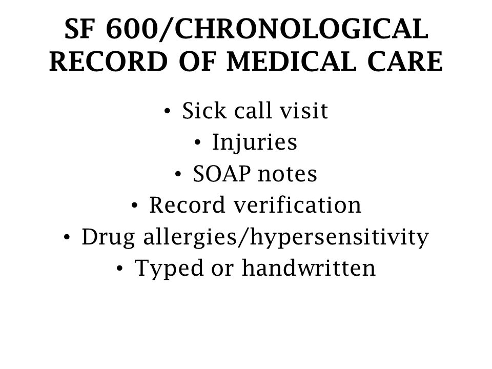 SF 600/CHRONOLOGICAL RECORD OF MEDICAL CARE