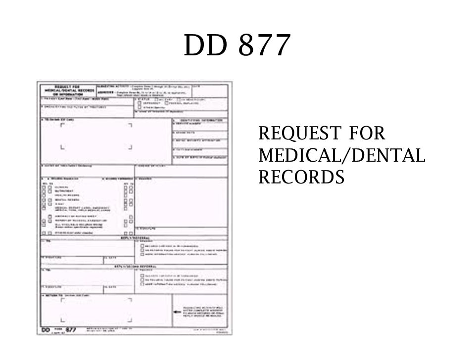 DD 877 REQUEST FOR MEDICAL/DENTAL RECORDS