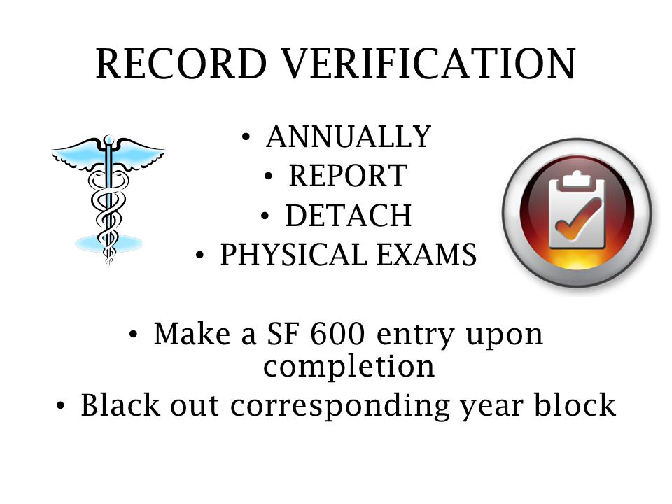 RECORD VERIFICATION ANNUALLY REPORT DETACH PHYSICAL EXAMS