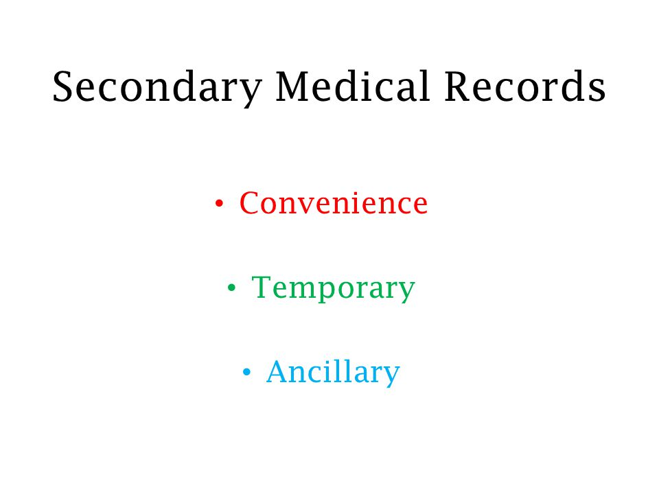 Secondary Medical Records