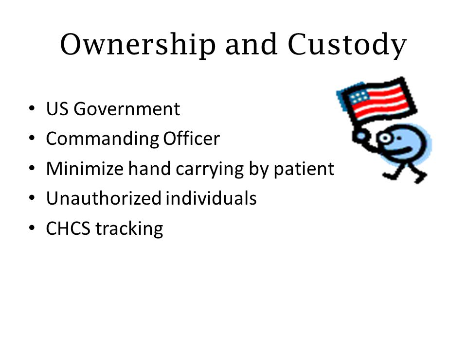 Ownership and Custody US Government Commanding Officer
