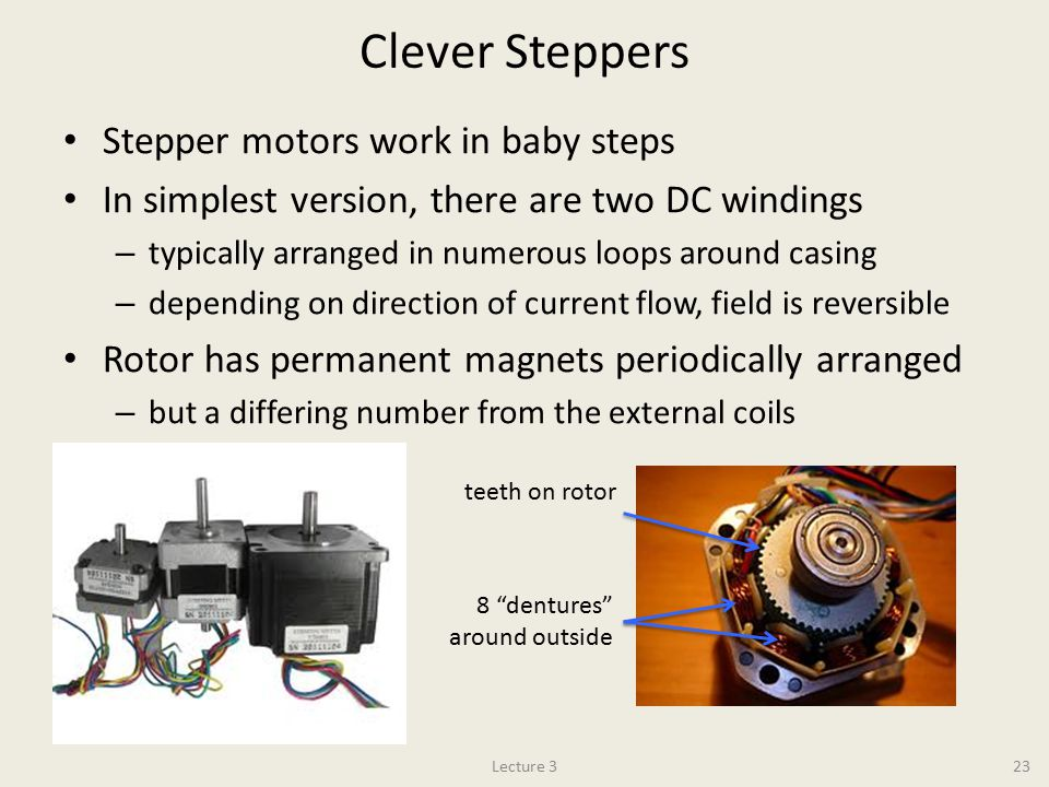 Clever Steppers Stepper motors work in baby steps