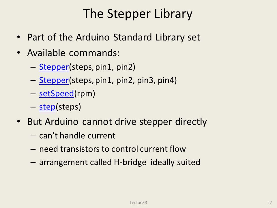 The Stepper Library Part of the Arduino Standard Library set