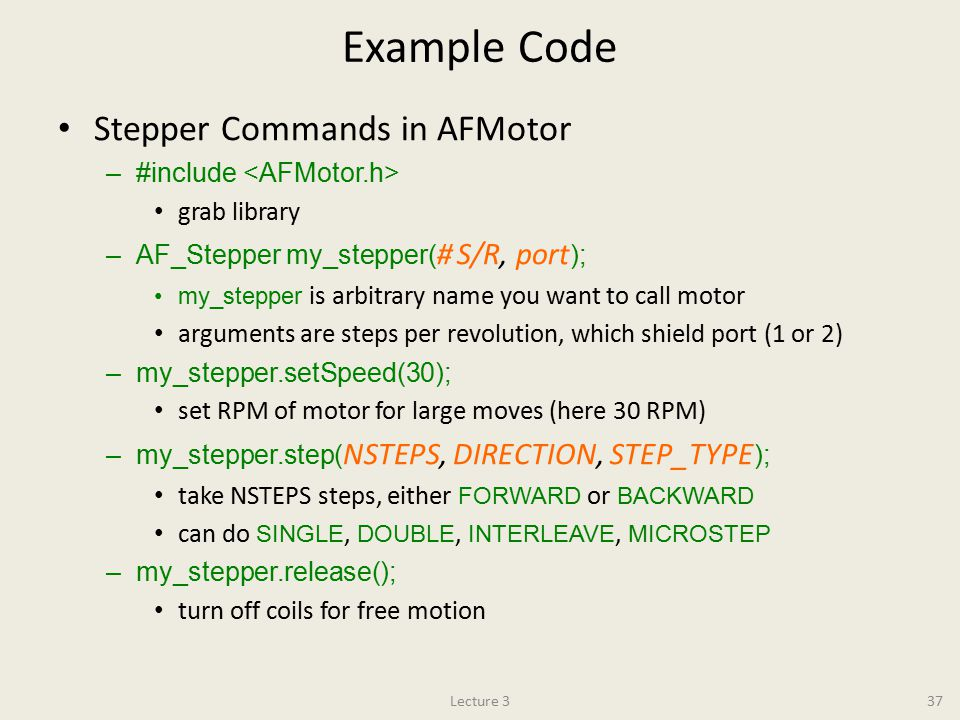 Example Code Stepper Commands in AFMotor #include <AFMotor.h>