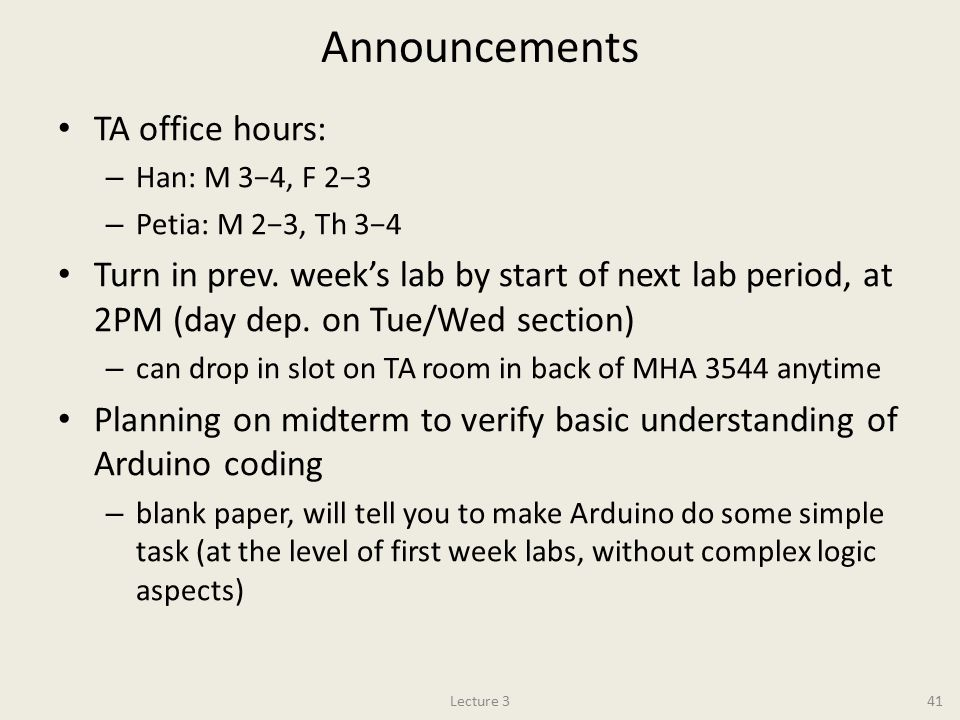 Announcements TA office hours: