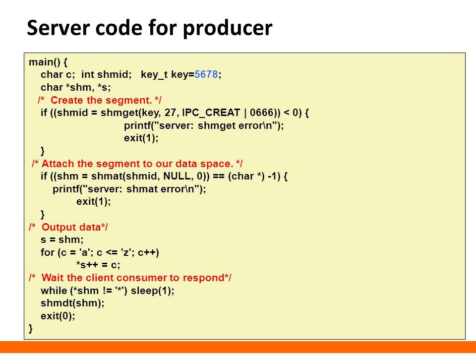 Server code for producer