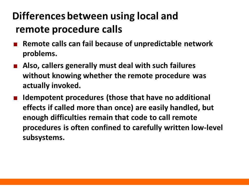 Differences between using local and remote procedure calls