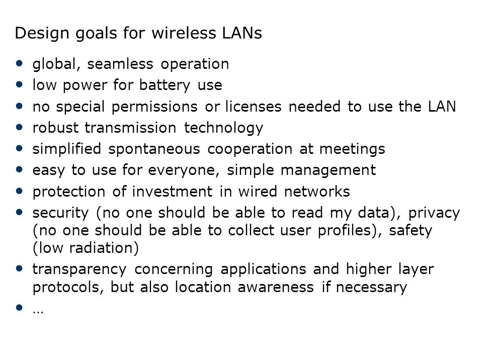 Design goals for wireless LANs