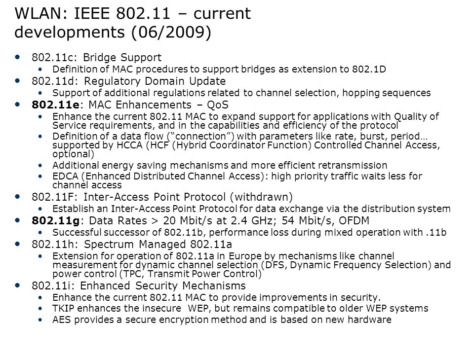 WLAN: IEEE 802.11 – current developments (06/2009)