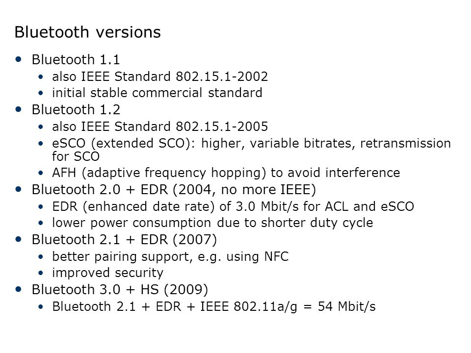 Bluetooth versions Bluetooth 1.1 Bluetooth 1.2