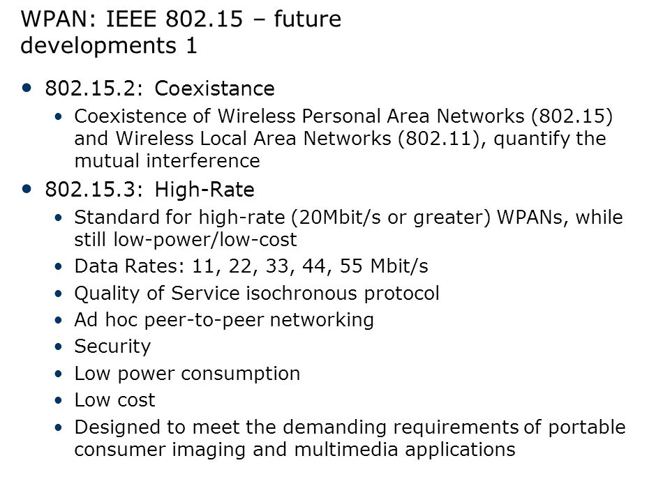 WPAN: IEEE 802.15 – future developments 1