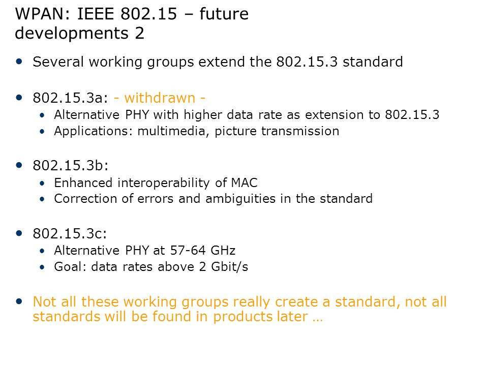 WPAN: IEEE 802.15 – future developments 2