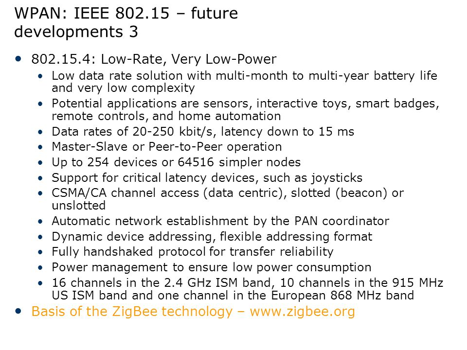 WPAN: IEEE 802.15 – future developments 3