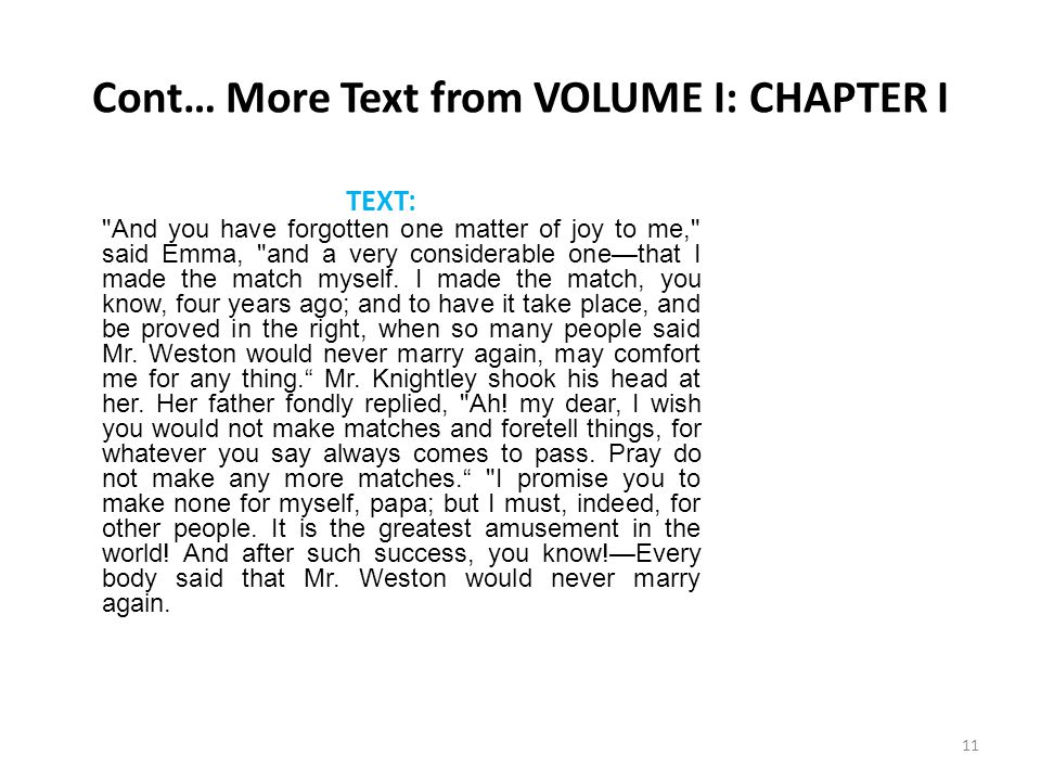 Cont… More Text from VOLUME I: CHAPTER I