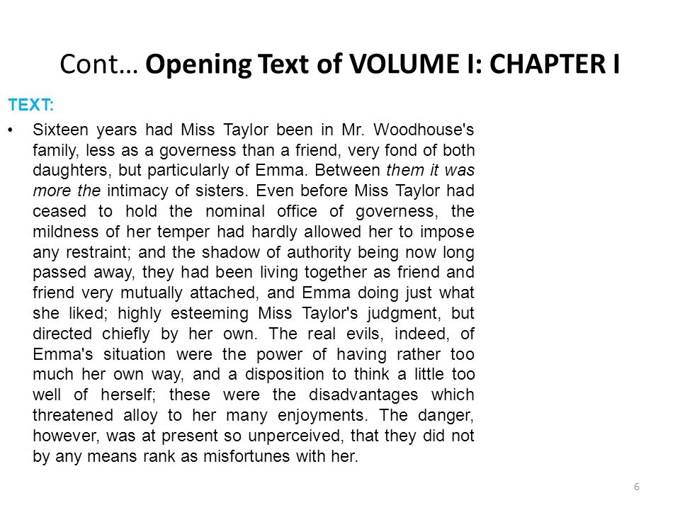 Cont… Opening Text of VOLUME I: CHAPTER I